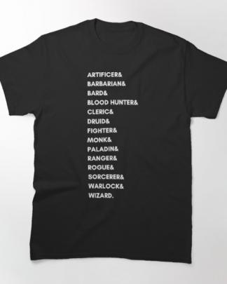 Black tshirt dungeons and dragons dnd classes slogan tshirt
